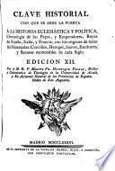Clave historial con que se abre la puerta à la historia eclesiástica y política