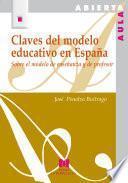 Claves del modelo educativo en España
