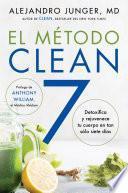 CLEAN 7 \ El Metodo Clean 7 (Spanish edition)