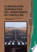 Climatología aeronáutica del aeropuerto de Castellón.