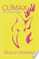 Clímax - Una Novela Erótica