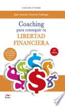 Coaching para conseguir tu Libertad Financiera