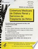 Cobertura Medicare de diálisis renal y servicios de trasplante de riñón