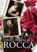 Cobos y la dama de la Rocca