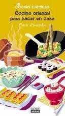 Cocina oriental para hacer en casa (Cocina Express)
