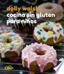 Cocina sin gluten para niños