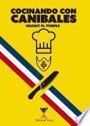 Cocinando con caníbales