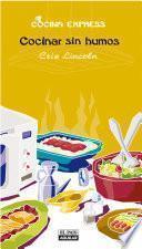 Cocinar sin humos (Cocina Express)