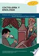 Coctelería y enología