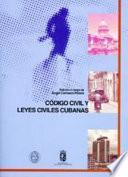 Código civil y leyes civiles cubanas