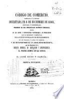 Código de comercio arreglado a la reforma decretada en 6 de diciembre de 1868, anotado y concordado