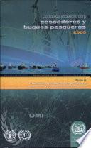 Código de Seguridad Para Pescadores Y Buques Pesqueros (b): Prescripciones de Seguridad E Higiene Para la Construccion Y El Equipo de Buques Pesqueros