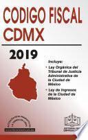 CÓDIGO FISCAL DE LA CIUDAD DE MÉXICO ECONÓMICO 2019