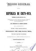Código general de la República de Costa-Rica, emitido en 30 de julio de 1841