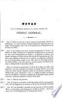 Código General de la República de Costa-Rica, emitido en 30 de julio de 1841; segunda edicion anotada, adicionada, revisada y corregida conforme a las leyes vigentes posteriores hasta el 31 de diciembre de 1857, etc
