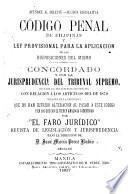 Código penal de Filipinas y Ley provisional para la aplicacion de las disposiciones del mismo