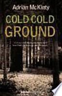 Cold cold ground