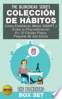 Colección de Hábitos/ Cómo Establecer Metas SMART y Evitar la Procrastinación En 30 Fáciles Pasos