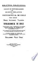 Coleccion de Historiadores y de Documentos Relativos a la Independencia de Chile