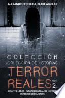 Colección de Historias de Terror Reales Vol 2.