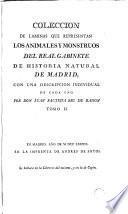Colección de láminas que representan los animales y monstruos del Real Gabinete de Historia Natural de Madrid