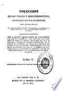 Colección de los viajes y descubrimientos que hicieron por mar los españoles desde fines del siglo XV: Expediciones al Maluco: Viages de Loaisa y de Saavedra