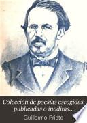 Colección de poesías escogidas, publicadas o inoditas ...