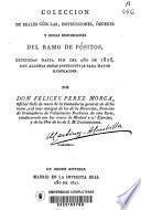 Coleccion de reales cédulas, instrucciones, órdenes y demas disposiciones del ramo de pósitos