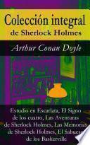Colección integral de Sherlock Holmes (Estudio en Escarlata, El Signo de los cuatro, Las Aventuras de Sherlock Holmes, Las Memorias de Sherlock Holmes, El Sabueso de los Baskerville)