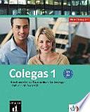 Colegas : berufsorientierter Spanischkurs für Anfänger ; [in 2 Bänden von A1 bis B1]. 2 : Lehrbuch mit Audio-CD