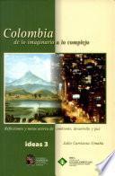Colombia de lo imaginario a lo complejo