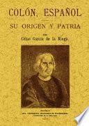Colón español : su origen y patria