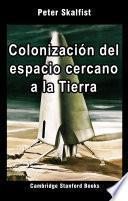 Colonización del espacio cercano a la Tierra