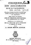 Coloquios con Jesu-Christo en el SS.mo Sacramento del altar