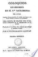 Coloquios con Jesucristo en el Smo. sacramento del altar...