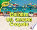 Colores del Verano Crayola