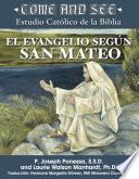 Come and See: Estudio Católico de la Biblia El Evangelio según San Mateo