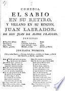 Comedia. El Sabio En Su Retiro, Y Villano En Su Rincon, Juan Labrador