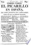 Comedia famosa. El Picarillo en España. [In verse.]