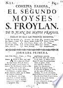 Comedia Famosa. El Segundo Moyses S. Froylan