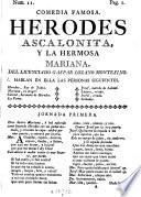 Comedia Famosa. Herodes Ascalonita, Y La Hermosa Mariana