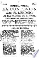 Comedia Famosa. La Confesion Col El Demonio