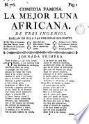 Comedia famosa, La mejor Luna africana