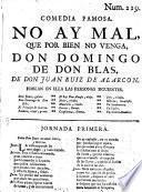 Comedia Famosa. No Ay Mal, Que Por Bien No Venga, Don Domingo De Don Blas