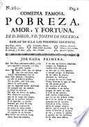 Comedia Famosa. Pobreza, Amor, Y Fortuna
