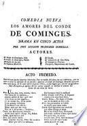 Comedia Nueva. Los Amores Del Conde De Cominges. Drama En Cinco Actos