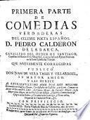 Comedias, que nuevamente publico corregidas Juan de Vera Tassis y Villarroel