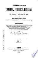 Comentario critico, juridico, literal, a las ochenta y tres Leyes de Toro