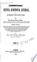Comentario crítico, jurídico, literal, a las ochenta y tres Leyes de Toro