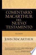 Comentario MacArthur del Nuevo Testamento: Filemón
